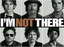 I´m not there Bob dylan